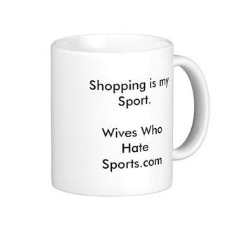 Shopping_is_my_sport_wives_who_hate_sports_com_mug-r9ad45b8af250403db288ca7ef2ec96f3_x7jgr_8byvr_512