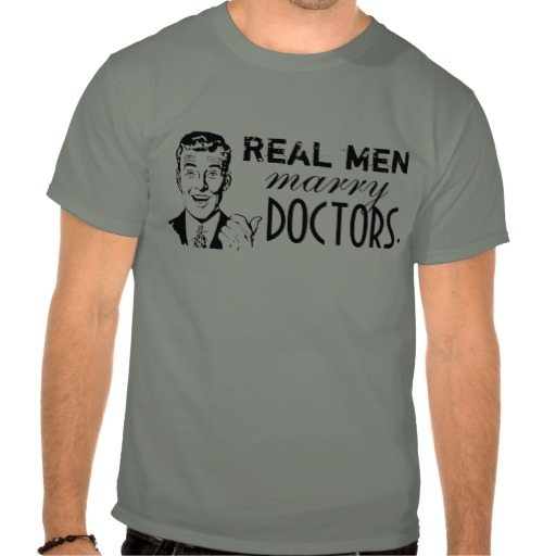Real_men_marry_doctors_t_shirts-re095a3e62fa7465f9ef2d7517f608c11_804g1_512